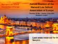 Magyarországon tartja éves gyűlését a Harvard Law School Association of Europe (X)