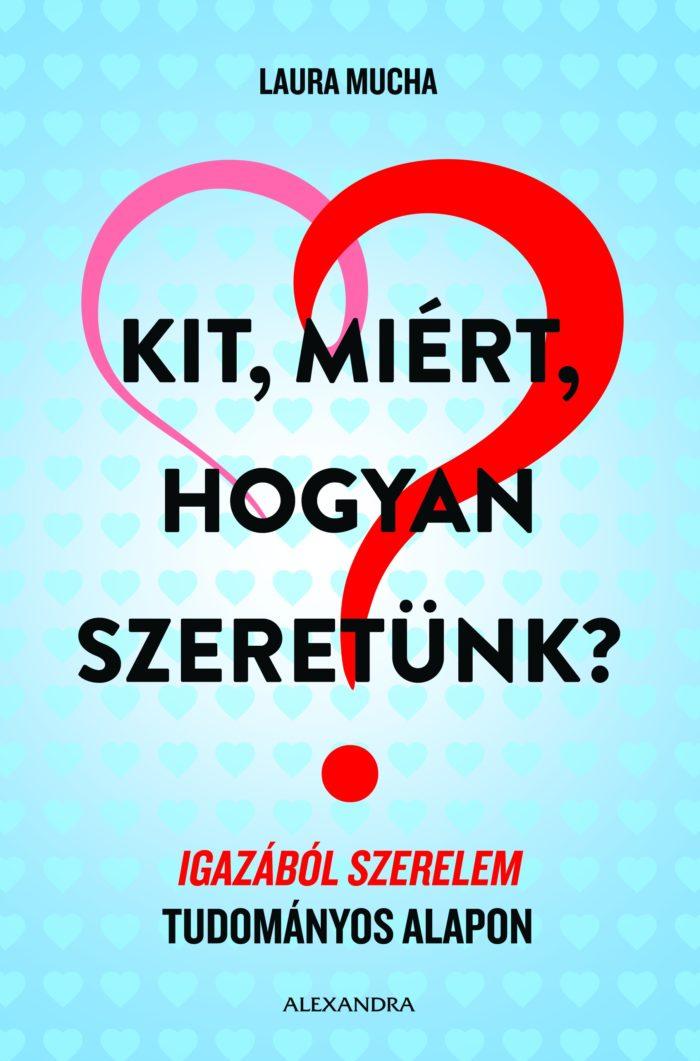 Laura Mucha Kit, miért, hogyan szeretünk? c. könyv borítója