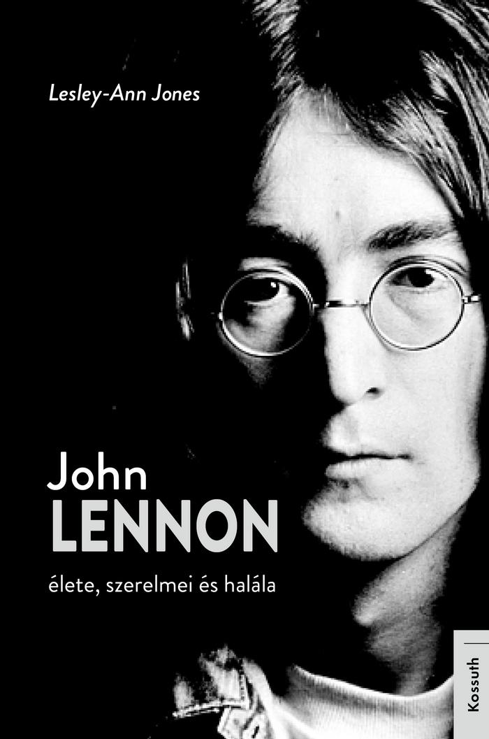 Lesley-Ann Jones John Lennon élete, szerelmei és halála c. könyve