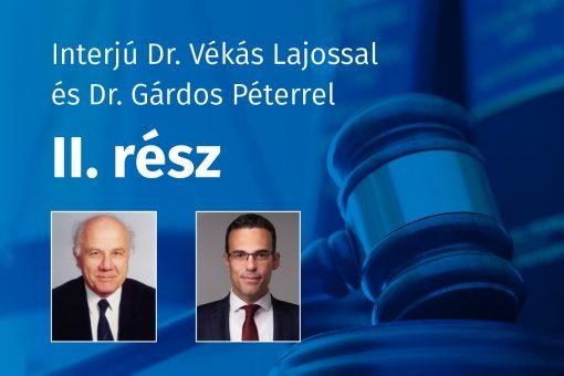 Dr. Vékás Lajos, Dr. Gárdos Péter