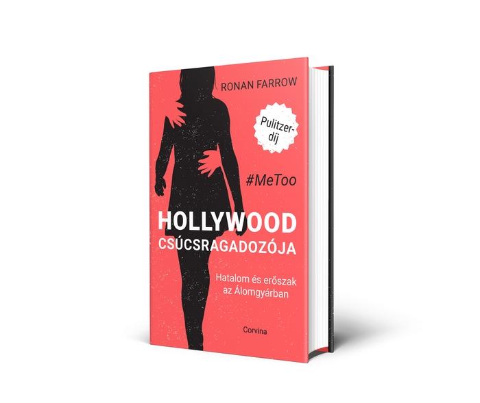 Ronan Farrow Hollywood csúcsragadozója c. könyvének borítója (Harvey Weinstein filmmogulról)